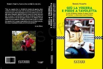 """""""Giù la visiera e piede a tavoletta"""", domani la presentazione del libro di Renata Nosetto"""